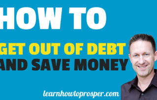 How To Get Out Of Debt And Save Money
